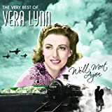 We'll Meet Again: Very Best of Vera Lynn