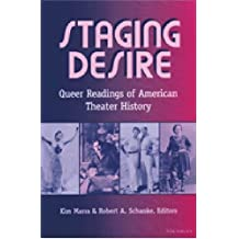 Staging Desire: Queer Readings of American Theater History
