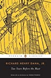 img - for Two Years Before the Mast: A Personal Narrative of Life at Sea (Penguin Classics) Reprint Edition by Dana Jr., Richard Henry published by Penguin Classics (1981) Paperback book / textbook / text book