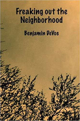 Image result for Benjamin DeVos, Freaking Out The Neighborhood,