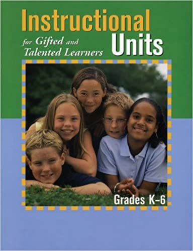 Amazon.com: Instructional Units for Gifted and Talented Learners (9781593630171): Texas Association for the Gifted and Talented: Books