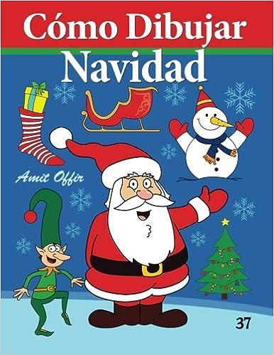Epub-eBooks Cómo Dibujar - Navidad: Libros de Dibujo (Cómo Dibujar Comics) (Volume 37) (Spanish Edition) in German PDF MOBI