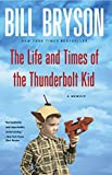 From one of the world's mostbeloved writers and New York Times bestselling author of One Summer, a vivid, nostalgic, and utterly hilarious memoir of growing up in the 1950sBill Bryson was born in the middle of the American century—1951—in the middle...
