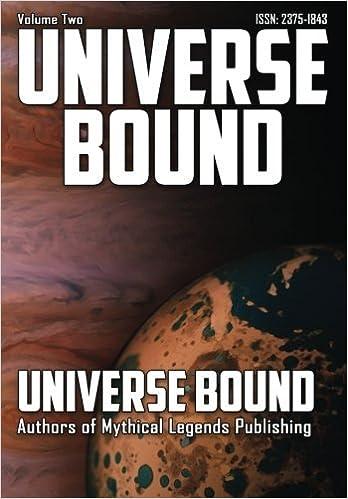 Universe Bound Volume 2