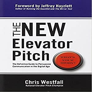 The New Elevator Pitch Hörbuch