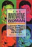 The Innovative Woman, Norma Carr-Ruffino, 156414545X