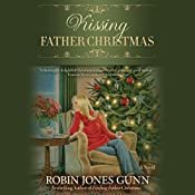 Kissing Father Christmas: A Novel | Robin Jones Gunn