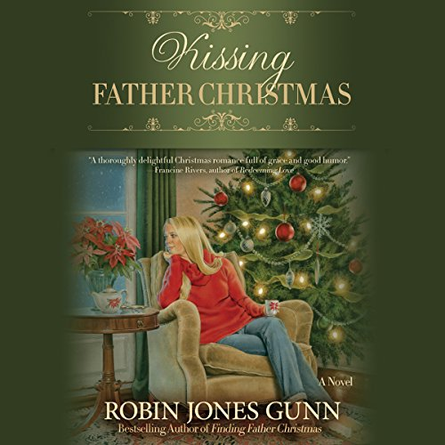 Kissing Father Christmas: A Novel by Hachette Audio