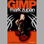 GIMP: When Life Deals You a Crappy Hand, You Can Fold or You Can Play | Mark Zupan