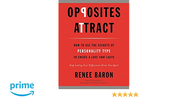 Opposites Attract: How to Use the Secrets of Personality