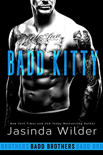 Badd Kitty (The Badd Brothers Book 9) ()