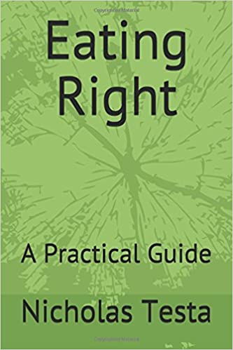 Eating Right: A Practical Guide