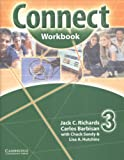 Connect Workbook 3, Jack C. Richards and Carlos Barbisan, 0521594758