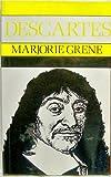 Descartes, Marjorie Grene, 0816614555