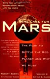 The Case for Mars, Robert Zubrin and Richard Wagner, 0684835509