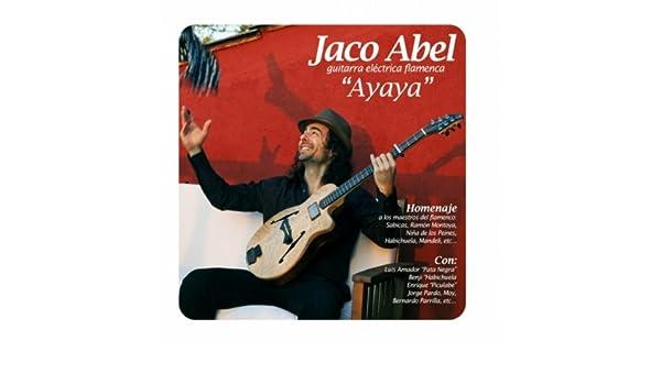 Ayaya (Solea por Buleria) by Jaco Abel feat. Luis Amador Pata Negra on Amazon Music - Amazon.com