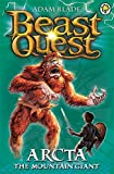 Beast Quest: Arcta the Mountain Giant: Series 1 Book 3