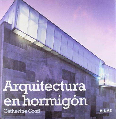 Descargar Libro Arquitectura En Hormigon Catherine Croft