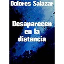 Desaparecen en la distancia (Spanish Edition)