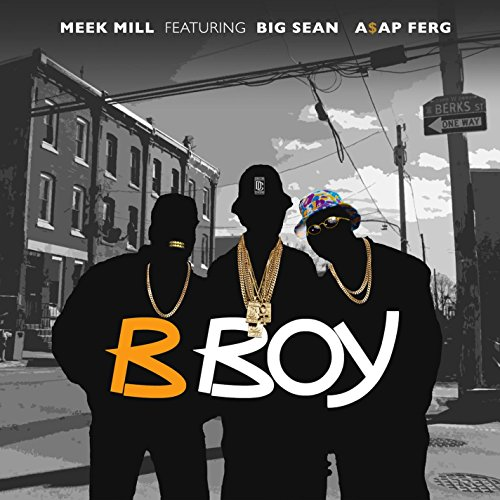 B Boy (feat. Big Sean & A$AP F...