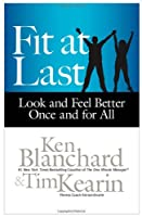 Fit at Last: Look and Feel Better Once and for All Front Cover