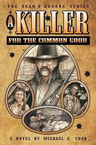 A Killer For The Common Good (The Sean O'Rourke Series - Book 1) PDF