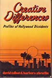 Creative Differences, David Talbot and Barbara Zheutlin, 0896080439
