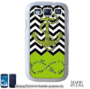 Anchor Live the Life You Love Infinity Quote - Apple Green White Chevron with Anchor Samsung Galaxy S3 i9300 Hard Case - WHITE by Unique Design Gifts [MADE IN USA]