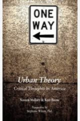 Urban Theory: Critical Thoughts in America Paperback