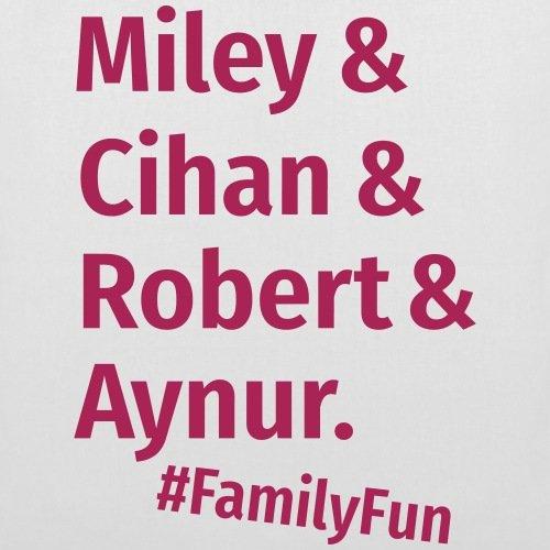 Spreadshirt Family Fun Miley Cihan Robert Aynur Namen Stoffbeutel Weiß