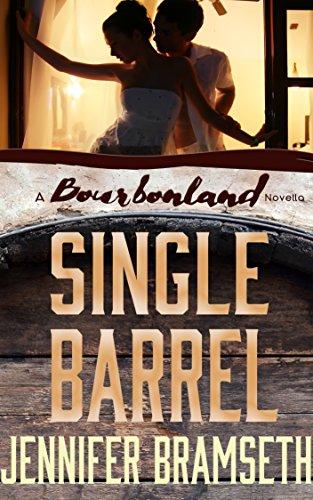 Single Barrel: Bourbonland Short Stories and Novellas #1: A Bourbonland Novella by [Bramseth, Jennifer]