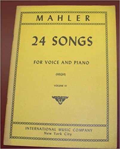 24 SONGS FOR VOICE AND PIANO, (High) Volume III