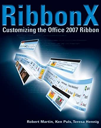 Ribbonx customizing the office 2007 ribbon ebook