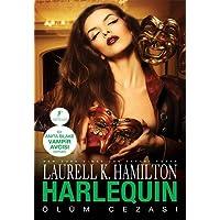 Harlequin: Bir Anita Blake Vampir Avcısı Romanı Ölüm Cezası