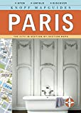 Knopf Mapguides: Paris: The City in Section-by-Section Maps (Knopf Citymap Guides)