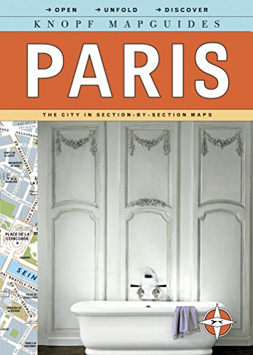 Knopf Mapguides: Paris: The City in Section-by-Section Maps (Knopf Citymap Guides) (Maps Paris)