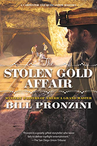 The Stolen Gold Affair: A Carpenter and Quincannon Mystery by [Pronzini, Bill]