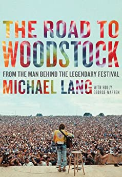 The Road to Woodstock by [Lang, Michael]