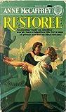 Restoree, Anne McCaffrey, 0345302796