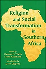 Religion and Social Transformation in Southern Africa (1999-11-30)