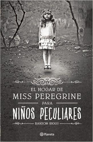 El Hogar De Miss Peregrine Para Niños Peculiares Amazon De Riggs Ransom Fremdsprachige Bücher