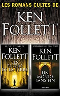 Les Piliers de la terre suivi de Un monde sans fin par Ken Follett