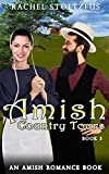 Amish Country Tours 3 (Amish Country Tours, Amish Romance Series (An Amish of Lancaster County Saga))