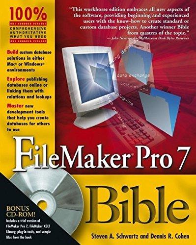 FileMaker Pro 7 Bible by Steven A. Schwartz (2004-09-24)