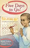 img - for Five Days to Go! (Rigby Literacy Grade- 2) book / textbook / text book