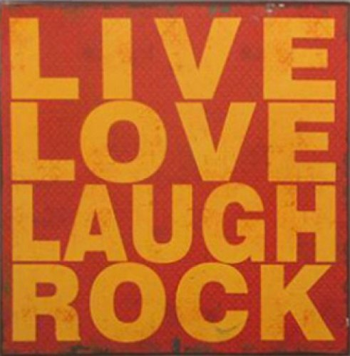 Inspiration Poster Tin Sign - Live, Love, Laugh, Rock