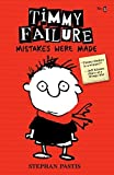 img - for Timmy Failure: Mistakes Were Made by Stephan Pastis (2013-02-26) book / textbook / text book