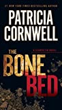 The Bone Bed: Scarpetta (Book 20) (Kay Scarpetta)
