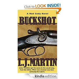 Buckshot L. J. Martin (Ned Cody Series)