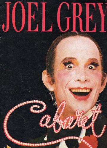 CABARET Souvenir Program for the 1987 Broadway Revival (21st Anniversary Production) Starring Joel Grey ,